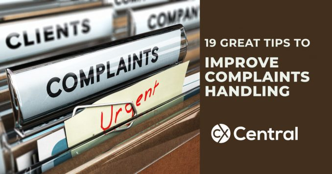 19 great tips to improve complaints handling in 2019