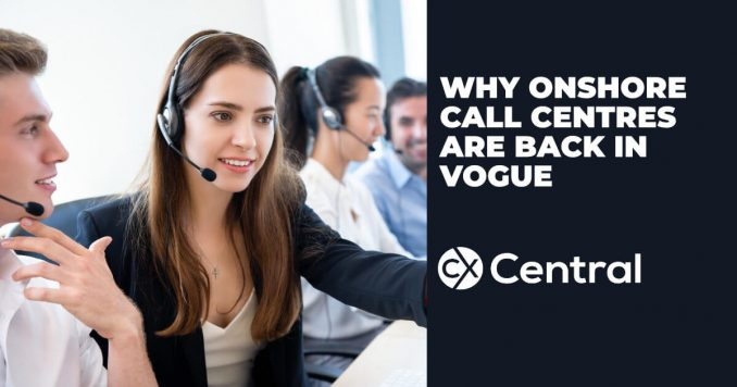 Why onshore call centres are back in vogue again