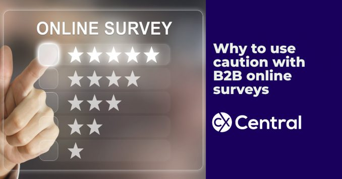 Why you should use caution with B2B online surveys