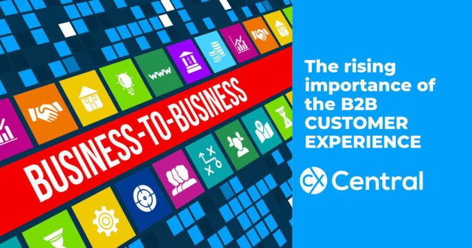The rising Importance of the B2B customer experience