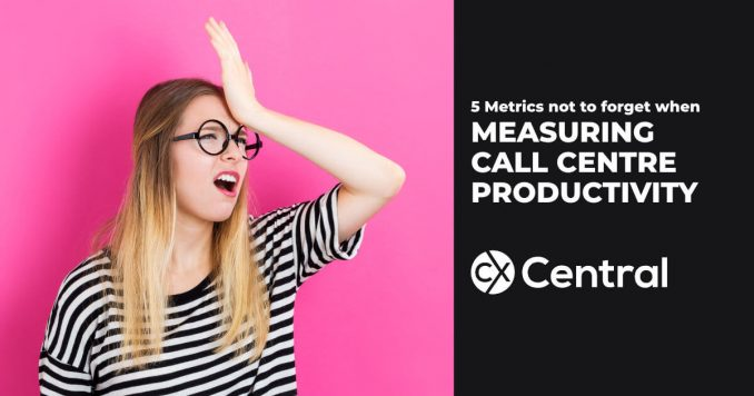 Don't forget these metrics when measuring call centre productivity