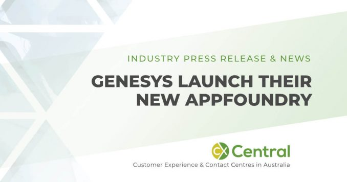 Genesys AppFoundry has launched in Australia