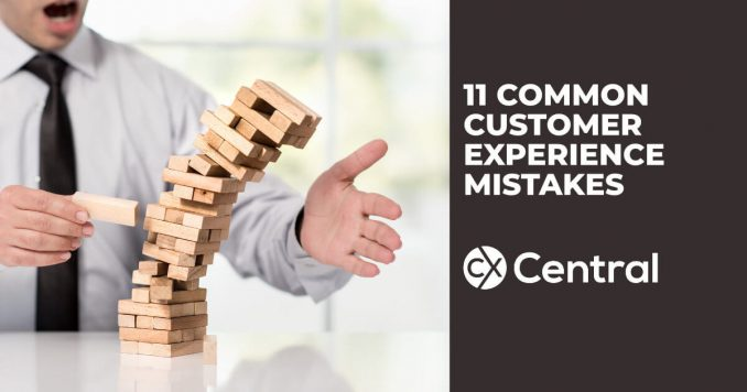 11 Common customer experience mistakes