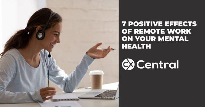 Positive Effects of Remote Work on your mental health