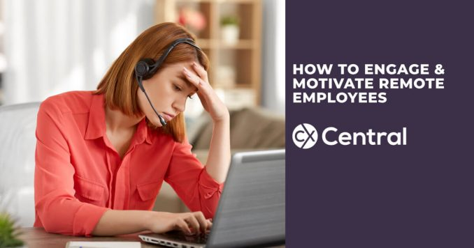 How to motivate remote call centre agents