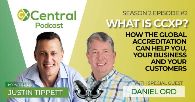The CX Central Podcast with guest Daniel Ord talking about how to gain your CCXP credential