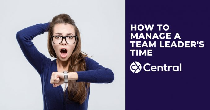 How to manage a Team Leader's time in the call centre